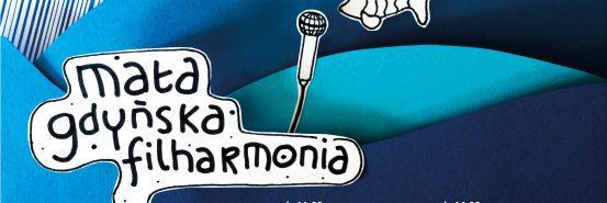 """Mała Gdyńska Filharmonia """"Harmonijkowe akrobacje"""""""