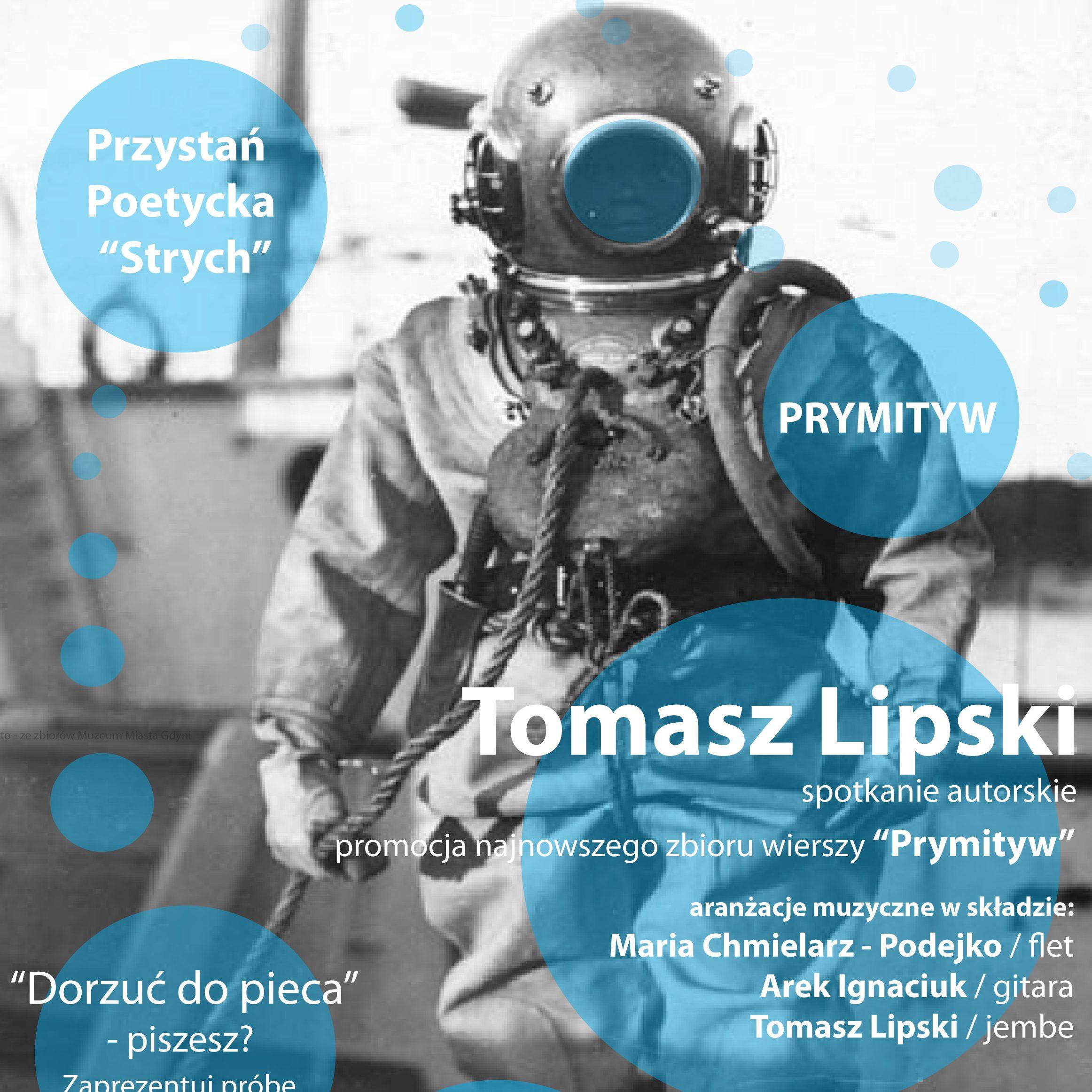 """Przystań Poetycka """"Strych"""" – Tomasz Lipski"""