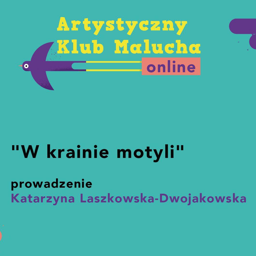 """Artystyczny Klub Malucha online: """"W krainie motyli"""""""