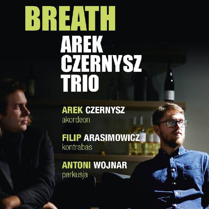 Muzyka na Patio – Arek Czernysz Trio