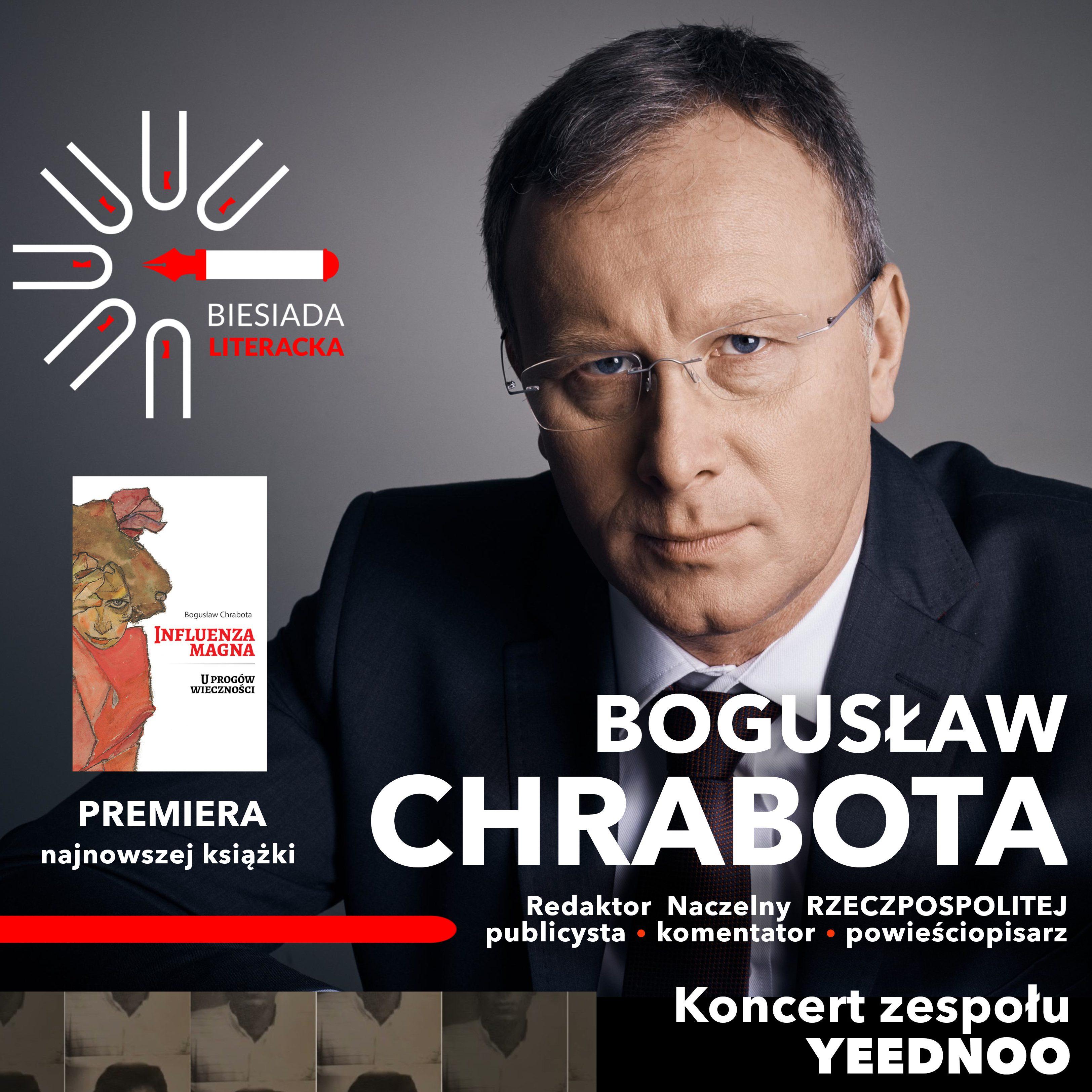 Biesiada Literacka – Bogusław Chrabota