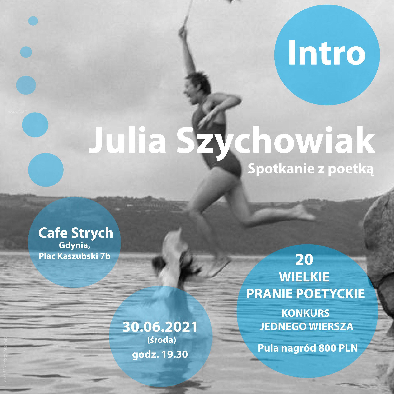 """Przystań Poetycka """"Strych"""" – Julia Szychowiak i 20 Wielkie Pranie Poetyckie"""