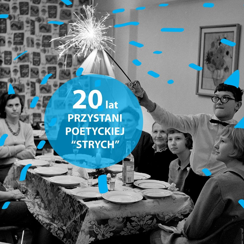 """20 lat Przystani Poetyckiej """"Strych"""""""