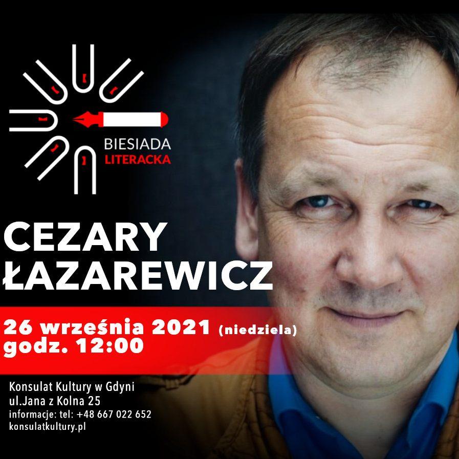 Biesiada Literacka – Cezary Łazarewicz