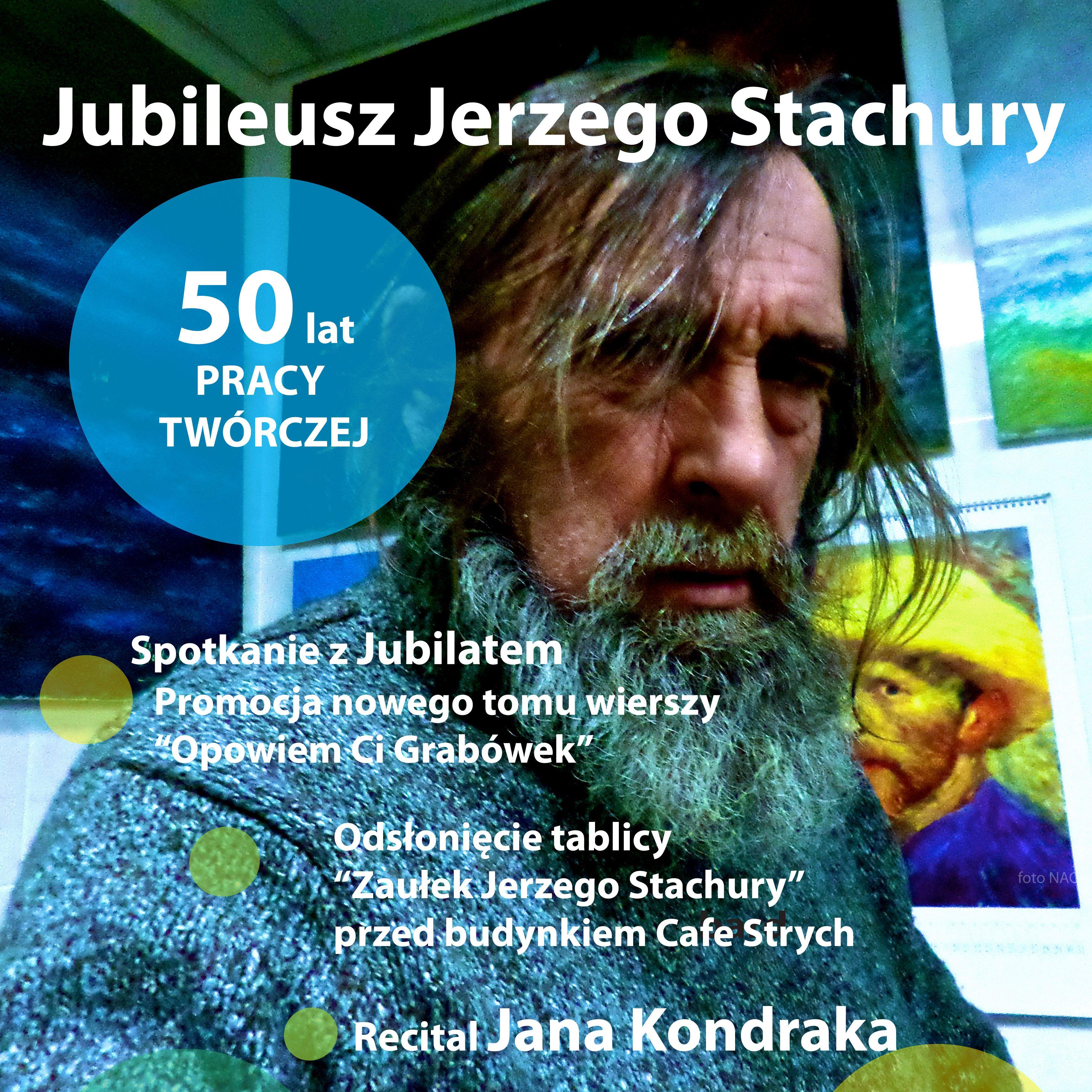 """Przystań Poetycka """"Strych"""" – Jubileusz Jerzego Stachury"""